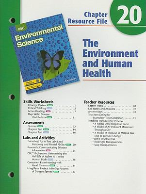 Holt Environmental Science Chapter 20 Resource File: The Environment and Human Health