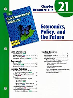 Holt Environmental Science Chapter 21 Resource File: Economics, Policy, and the Future