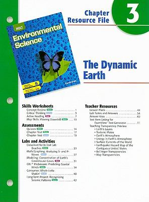 Holt Environmental Science Chapter 3 Resource File: The Dynamic Earth