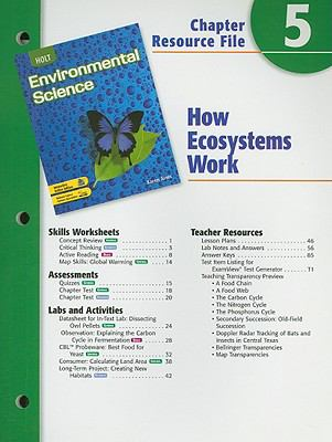 Holt Environmental Science Chapter 5 Resource File: How Ecosystems Work
