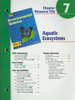 Holt Environmental Science Chapter 7 Resource File: Aquatic Ecosystems
