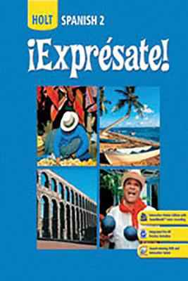 Holt ?Expr?sate!: Lab Book for Media and Online Activities Level 2
