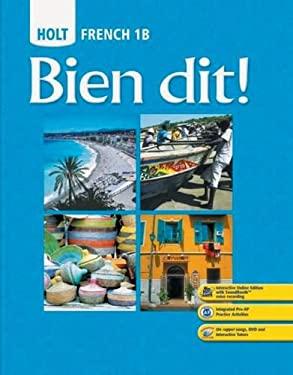 Holt French 1B: Bien Dit!
