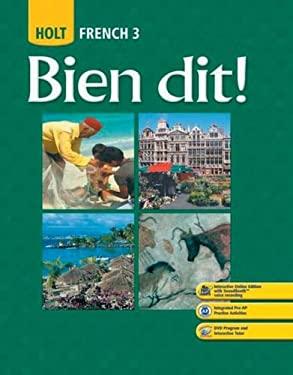 Holt French 3: Bien Dit!
