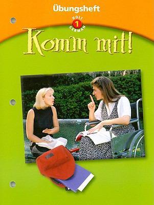 Holt German 1: Komm Mit! Ubungsheft
