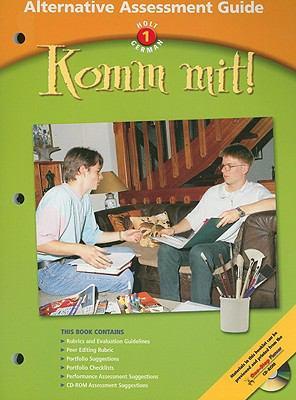 Holt German 1 Komm Mit! Alternative Assessment Guide