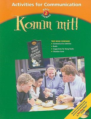 Holt German 2: Komm Mit! Activities for Communication