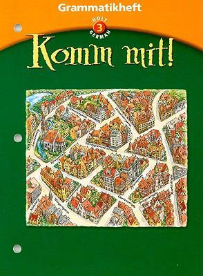 Holt German 3 Grammatikheft Komm Mit!