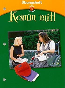 Holt German 3 Ubungsheft Komm Mit!