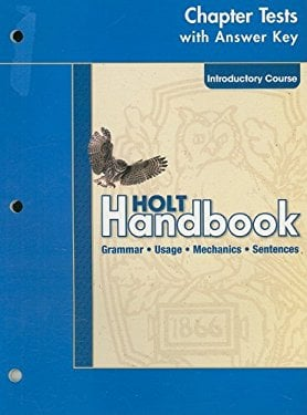 Holt Handbook Chapter Test with Answer Key, Introductory Course