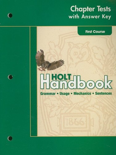 Holt Handbook, First Course: Chapter Tests with Answer Key