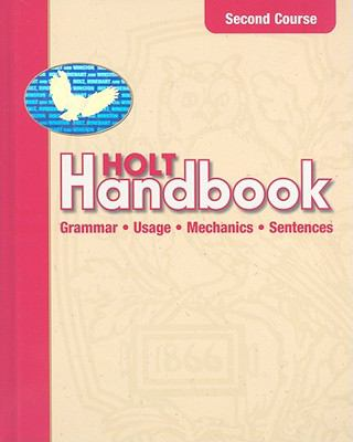 Holt Handbook: Second Course: Grammar, Usage, Mechanics, Sentences