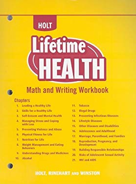 Holt Lifetime Health: Math and Writing Workbook