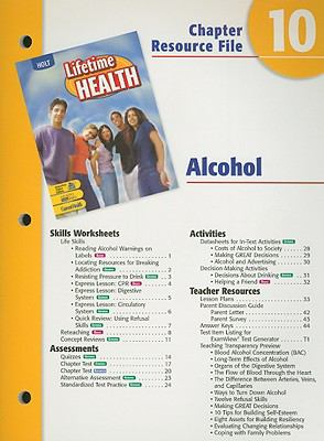 Holt Lifetime Health Chapter 10 Resource File: Alcohol