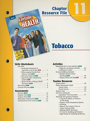 Holt Lifetime Health Chapter 11 Resource File: Tobaccco