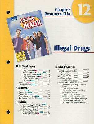 Holt Lifetime Health Chapter 12 Resource File: Illegal Drugs