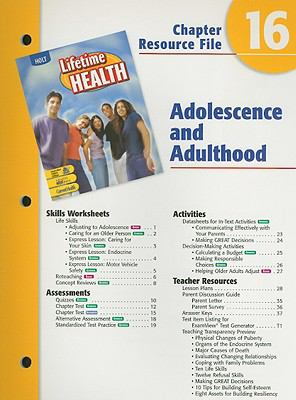 Holt Lifetime Health Chapter 16 Resource File: Adolescence and Adulthood
