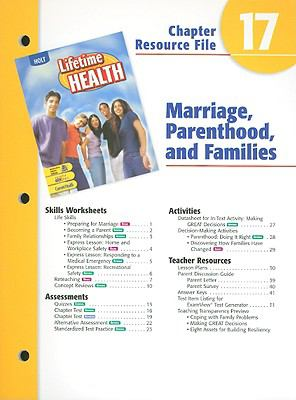Holt Lifetime Health Chapter 17 Resource File: Marriage, Parenthood, and Families