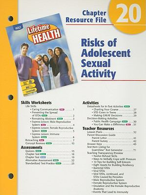 Holt Lifetime Health Chapter 20 Resource File: Risks of Adolescent Sexual Activity
