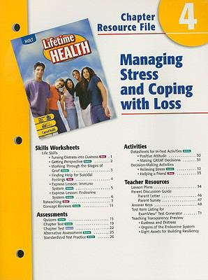 Holt Lifetime Health Chapter 4 Resource File: Managing Stress and Coping with Loss