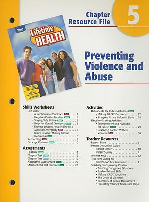 Holt Lifetime Health Chapter 5 Resource File: Preventing Violence and Abuse