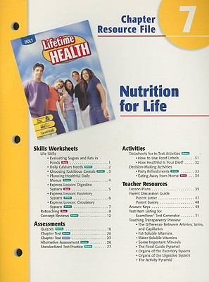 Holt Lifetime Health Chapter 7 Resource File: Nutrition for Life
