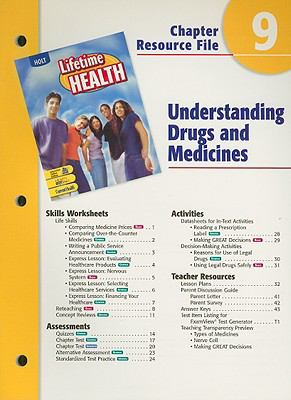 Holt Lifetime Health Chapter 9 Resource File: Understanding Drugs and Medicines