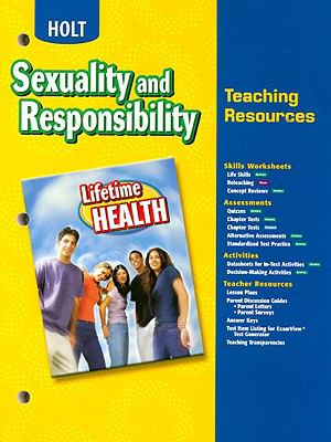 Holt Lifetime Health: Sexuality and Responsibility Teaching Resources