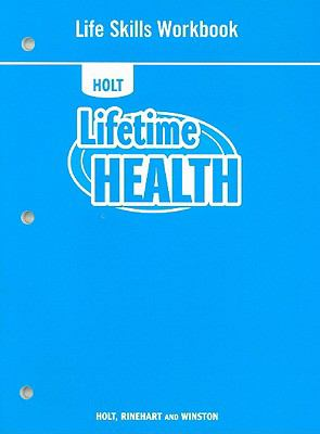 Holt Lifetime Health Life Skills Workbook