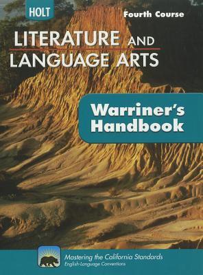 California Literature and Language Arts: Warriner's Handbook, Fourth Course: Grammar, Usage, Mechanics, Sentences