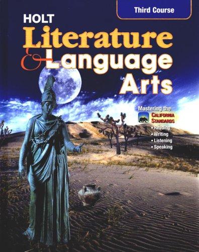 Holt Literature and Language Arts California: Student Edition Grade 9 2003