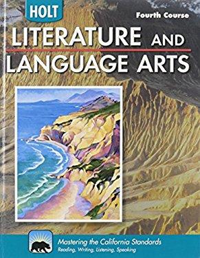 Holt Literature and Language Arts California