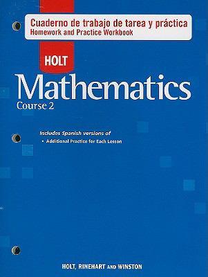 Holt Matematicas, Curso 2: Cuaderno de Trabajo de Tarea y Practica