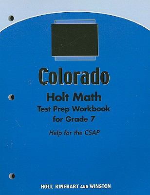 Holt Math Colorado Test Prep Workbook for Grade 7