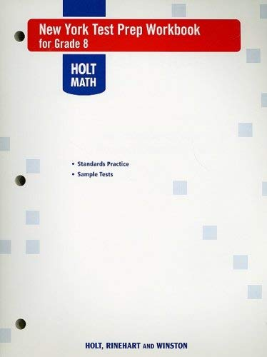 Holt Math New York Test Prep Workbook for Grade 8