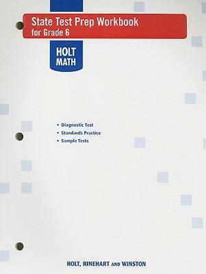 Holt Math State Test Prep Workbook for Grade 6
