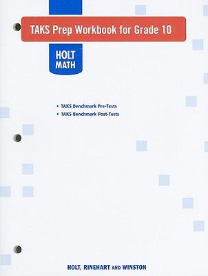 Holt Math TAKS Prep Workbook for Grade 10