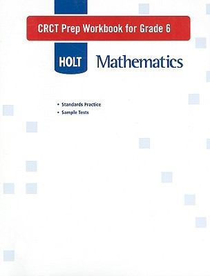 Holt Mathematics CRCT Prep Workbook for Grade 6