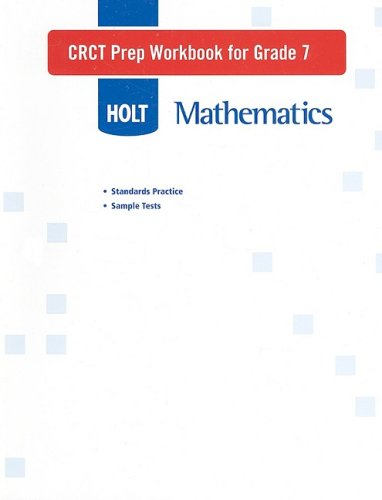 Holt Mathematics CRCT Prep Workbook for Grade 7