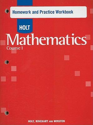 Holt Mathematics Course 1 Homework and Practice Workbook