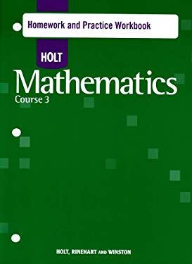 Holt Mathematics Homework and Practice Workbook, Course 3