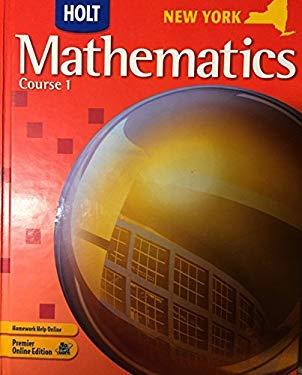 Holt Mathematics New York: Student Edition Course 1 2008