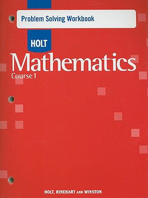 Holt Mathematics Problem Solving Workbook Course 1