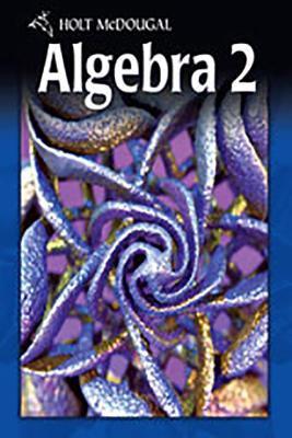 Holt McDougal Algebra 2: Know-It Notebook Algebra 2