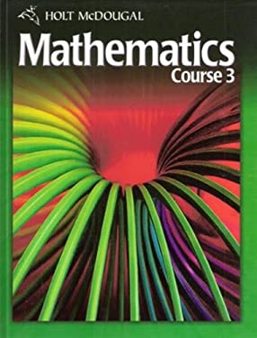 Holt McDougal Mathematics: Student Edition Course 3 2010