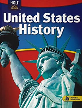 Holt McDougal United States History: Student Edition Grades 6-9 2009