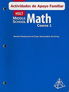 Holt Middle School Math Actividades de Apoyo Familiar, Course 2