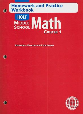 Holt Middle School Math Homework and Practice Workbook Course 1