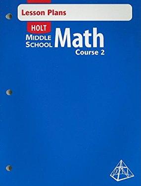 Holt Middle School Math Lesson Plans Course 2