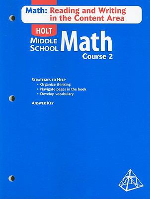 Holt Middle School Math: Math: Reading and Writing in the Content Area, Course 2